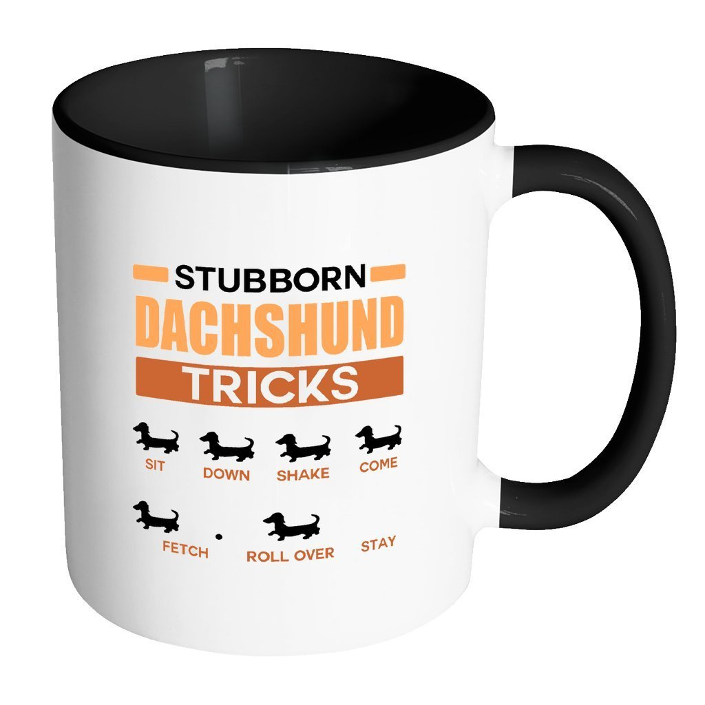 Dogs Inner Color Mug 11oz - Stubborn dachshund tricks-Drinkware-I love Veterinary