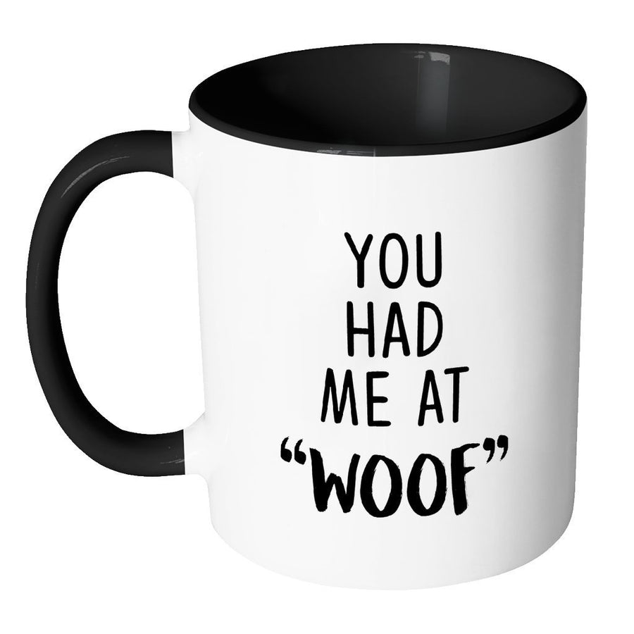 "Dogs Inner Color Mug 11oz - You had me at ""woof""-Drinkware-I love Veterinary"
