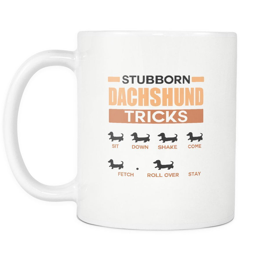 Dogs - Stubborn dachshund tricks White Mug 11oz-Drinkware-I love Veterinary