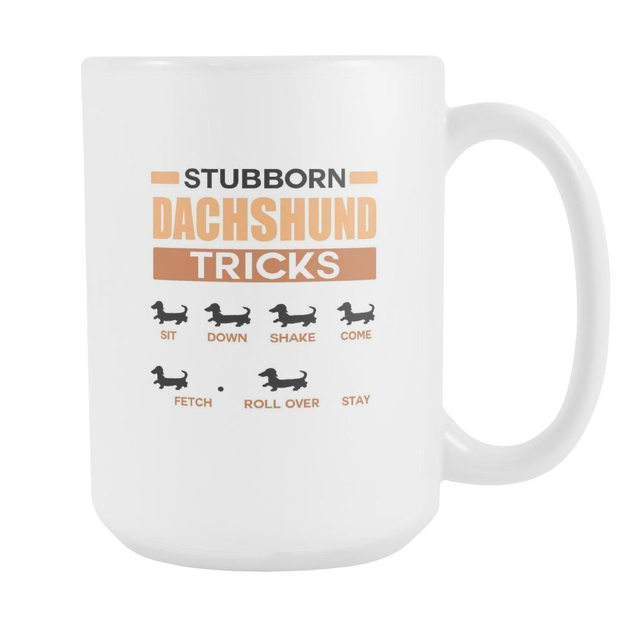Dogs - Stubborn dachshund tricks White Mug 15oz-Drinkware-I love Veterinary