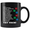 Vet Tech- I' A... 11oz Black Mug-Drinkware-I love Veterinary