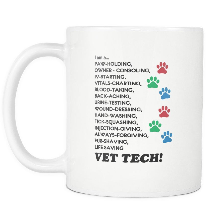 Vet Tech - I'm a... White Mug 11oz