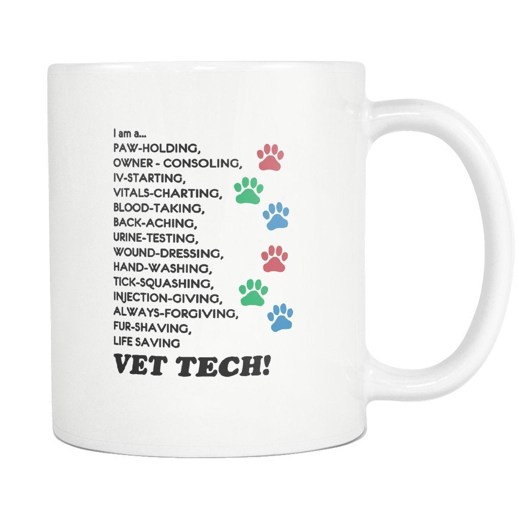 Vet Tech - I'm a... White Mug 11oz-Drinkware-I love Veterinary