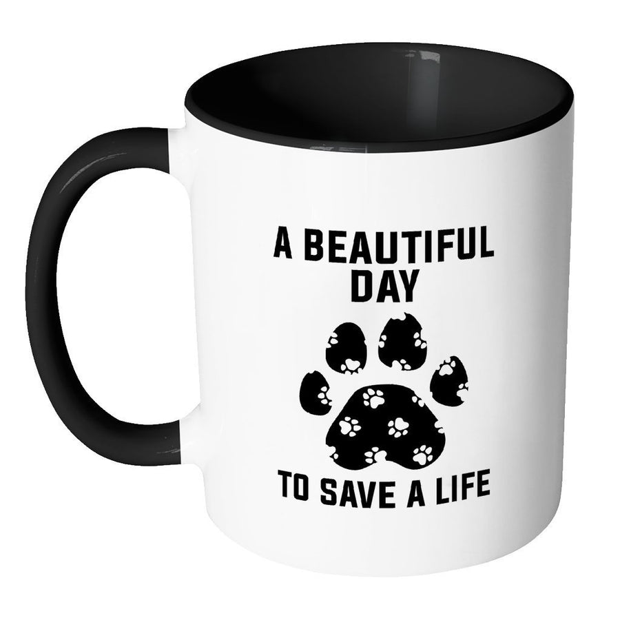 Veterinary Inner Color Mug 11oz - A beautiful day to save a life