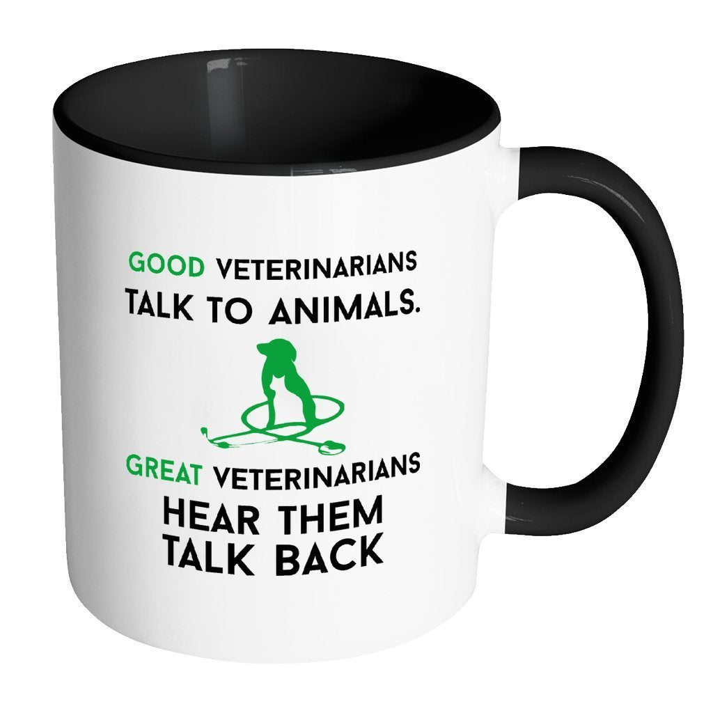 Veterinary Inner Color Mug 11oz - Good veterinarians talk to animals.-Drinkware-I love Veterinary