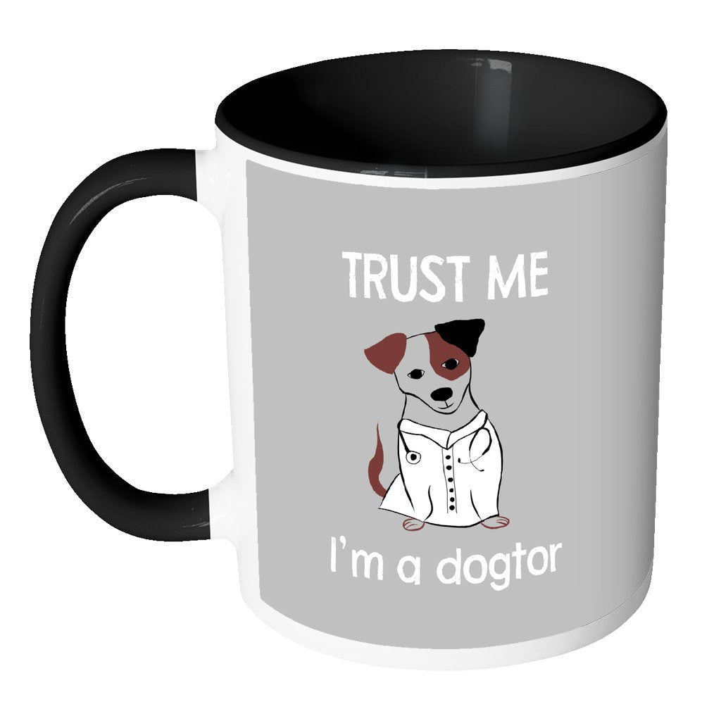 Veterinary Inner Color Mug 11oz - Trust me I'm a dogtor-Drinkware-I love Veterinary