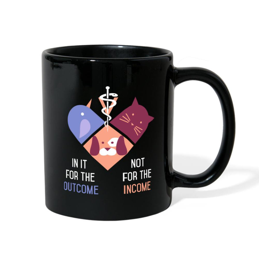 In it for the outcome not for the income Full Color Mug