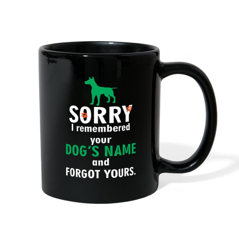 Sorry I remembered your dog's name and forgot yours Full Color Mug-Full Color Mug-I love Veterinary