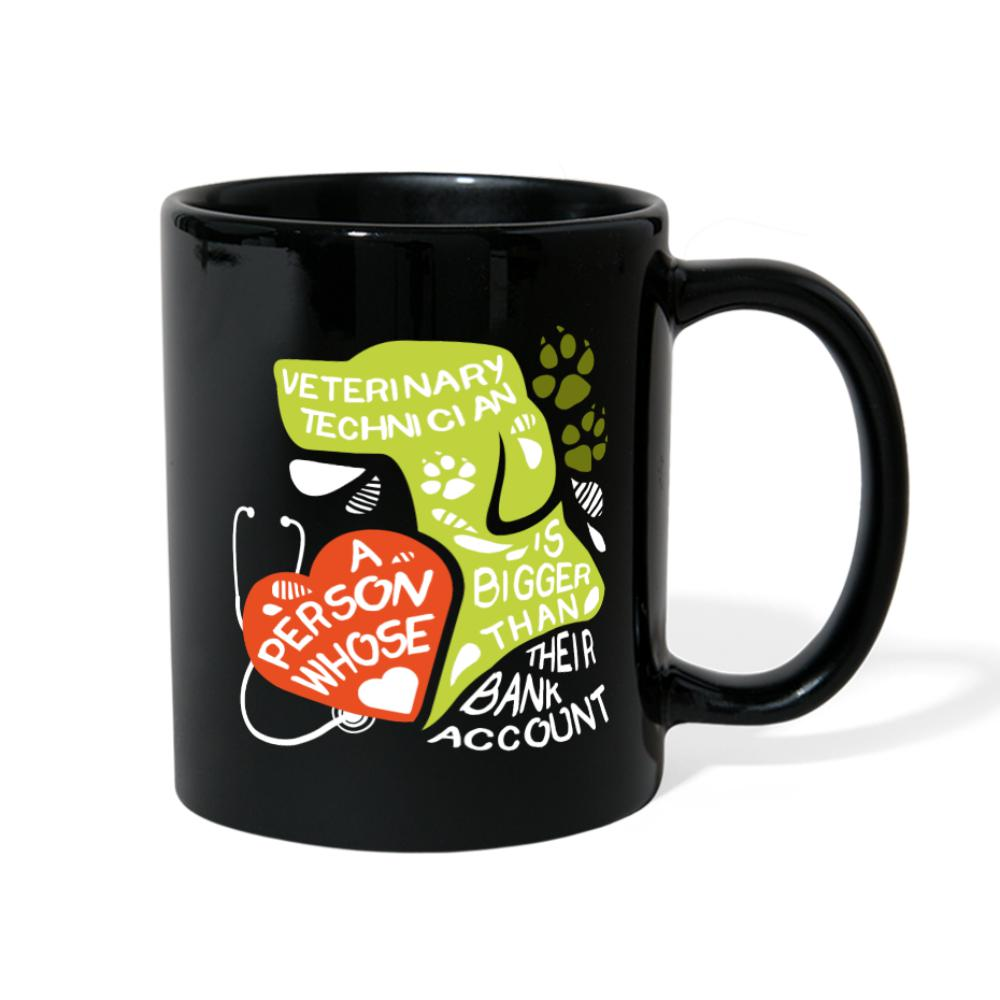 Vet Tech a person whose heart is bigger than bank account Full Color Mug-Full Color Mug-I love Veterinary