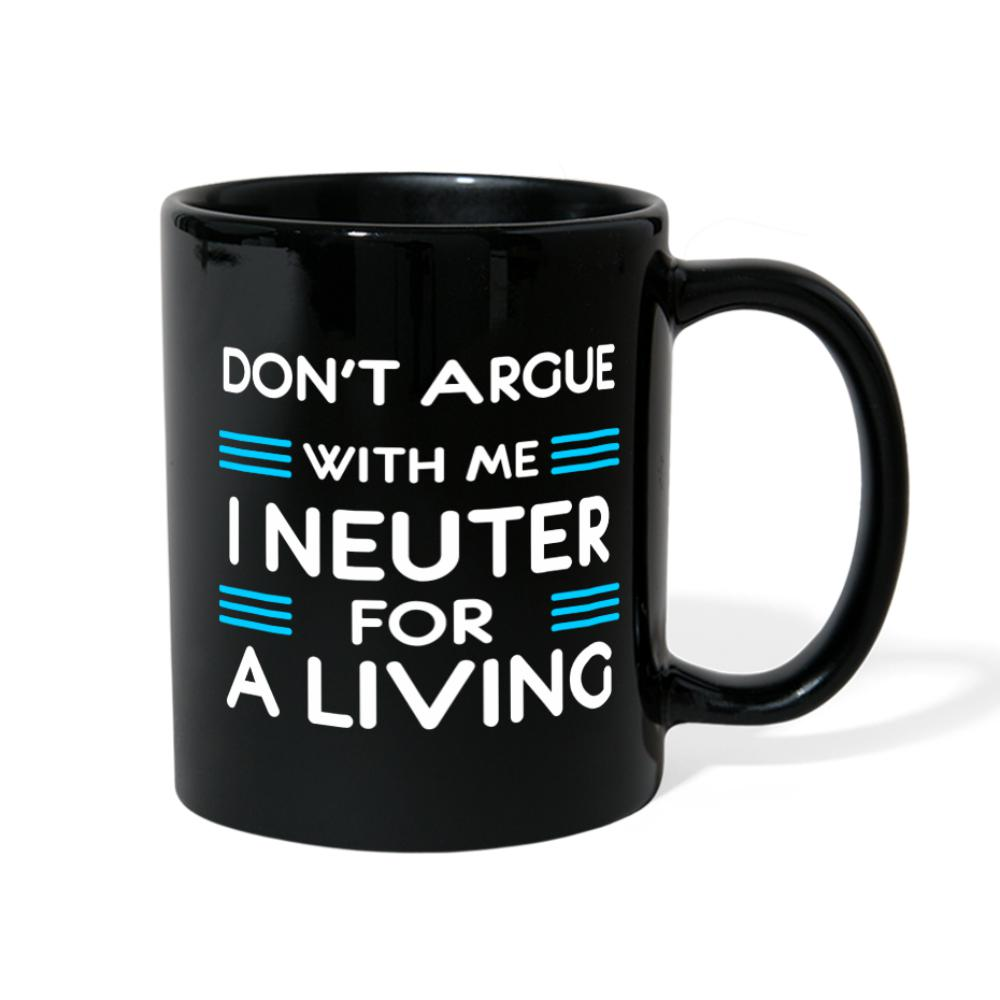 Veterinary - Don't argue with me I neuter for a living Full Color Mug-Full Color Mug-I love Veterinary