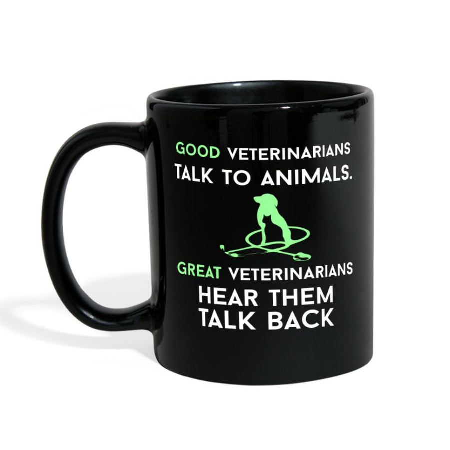 Veterinary - Good veterinarians talk to animals Full Color Mug