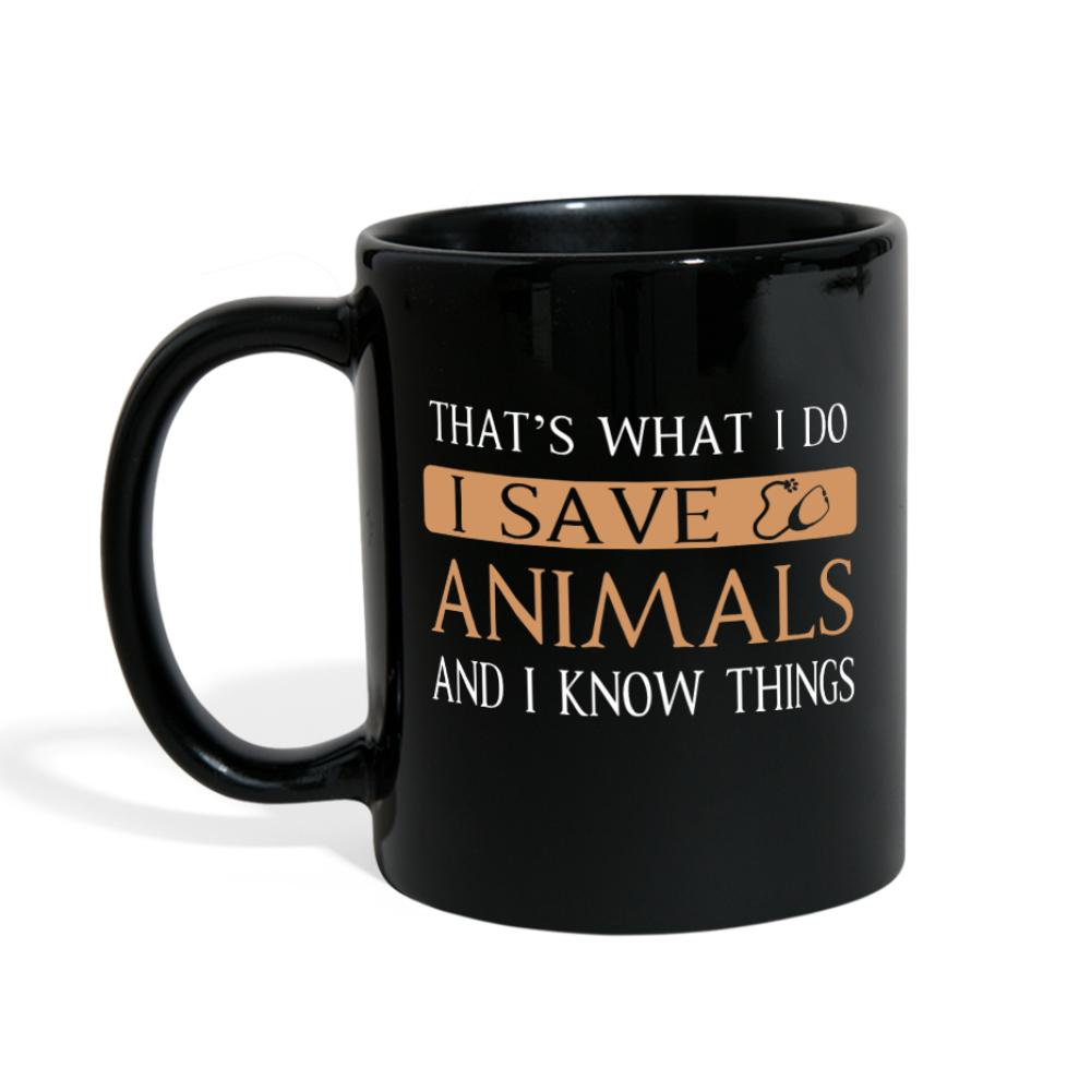 Veterinary - I Save Animals and I Know Things Full Color Mug-Full Color Mug-I love Veterinary
