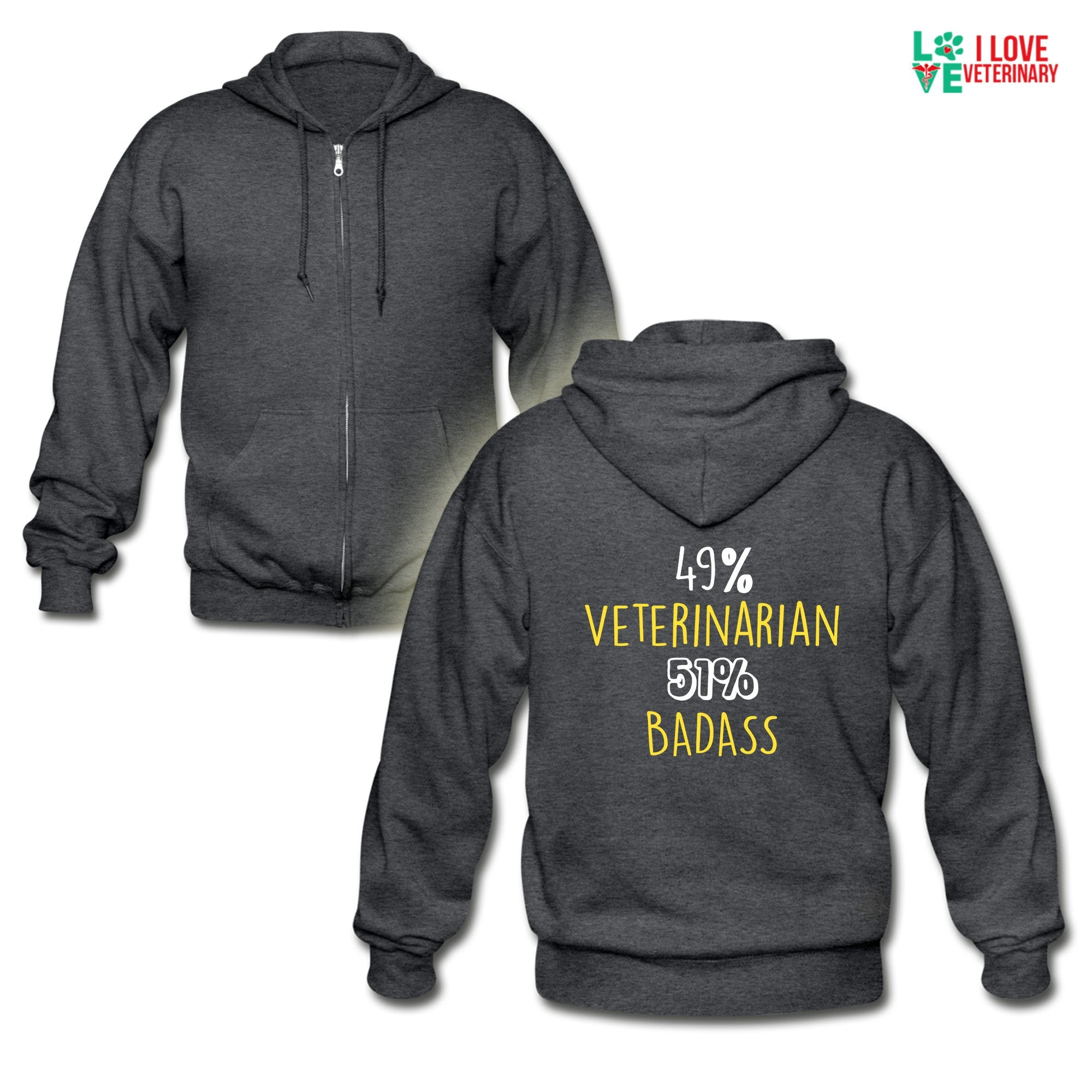 49% Veterinarian 51% Badass Unisex Zip Hoodie-Gildan Heavy Blend Adult Zip Hoodie-I love Veterinary