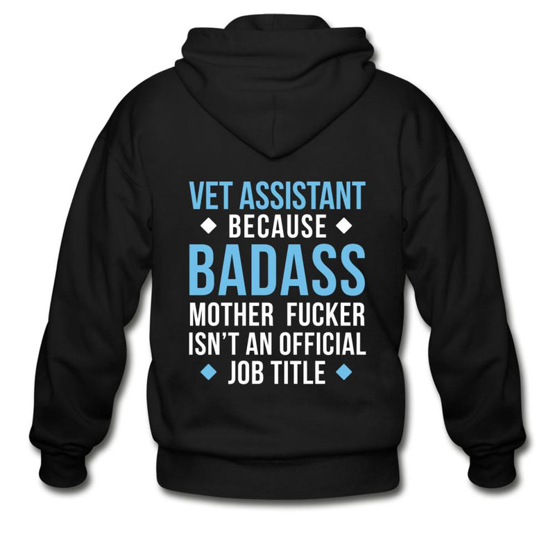 Vet Assistant because badass mother fucker isn't an official job title Unisex Zip Hoodie-Gildan Heavy Blend Adult Zip Hoodie-I love Veterinary
