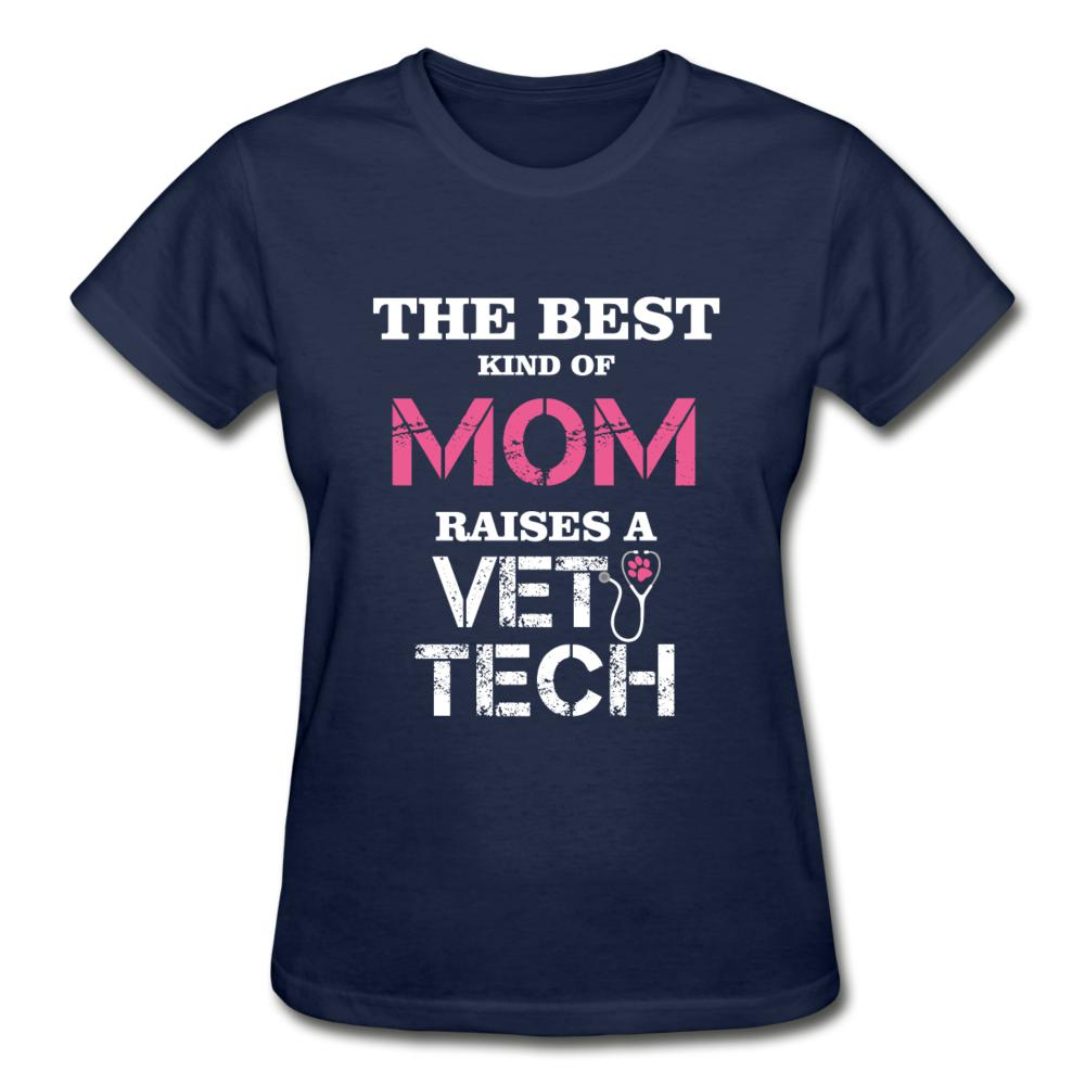 The best kind of Mom raises a Vet Tech Gildan Ultra Cotton Ladies T-Shirt-Gildan Ultra Cotton Ladies T-Shirt-I love Veterinary
