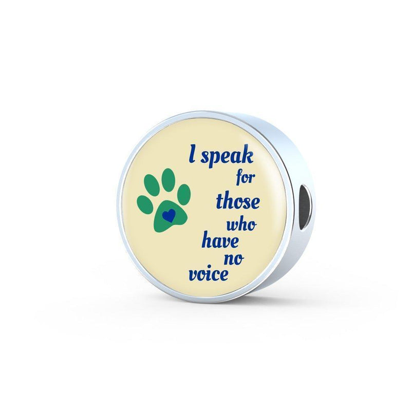 Veterinary Jewelry Gift Circle Charm Luxury Steel Bracelet - I speak for those who have no voice-Luxury Steel Bracelet-I love Veterinary
