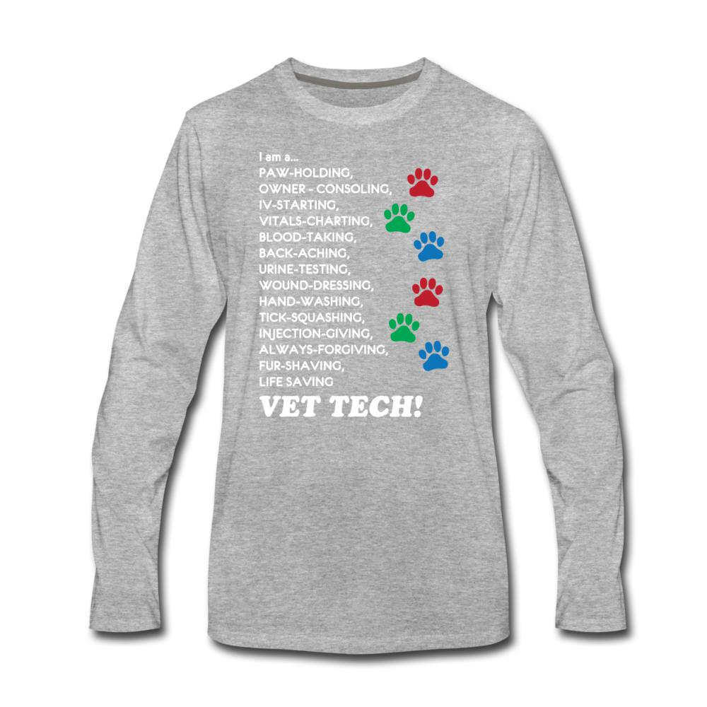 I am a... Vet Tech Long Sleeve T-Shirt-Men's Premium Long Sleeve T-Shirt-I love Veterinary
