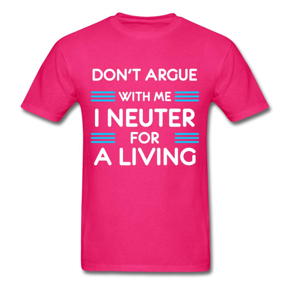 Don't argue with me I neuter for a living Unisex T-shirt-Men's T-Shirt-I love Veterinary