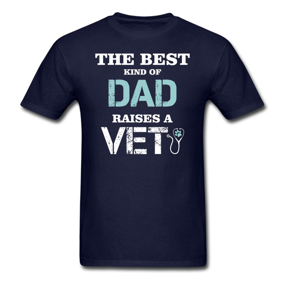 The best kind of Dad raises a Vet Unisex T-shirt-Men's T-Shirt-I love Veterinary