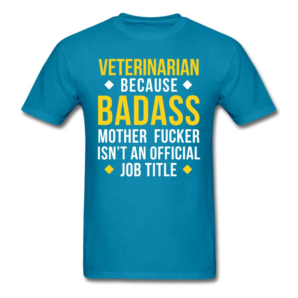 Veterinarian because badass is not official job Titile Unisex T-shirt-Unisex Classic T-Shirt | Fruit of the Loom 3930-I love Veterinary