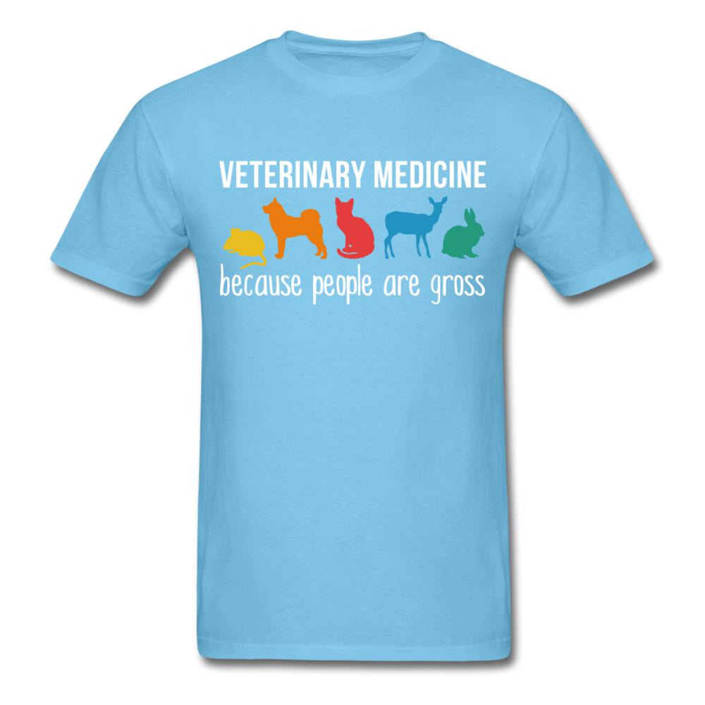 Veterinary medicine: because people are gross Unisex T-shirt-Unisex Classic T-Shirt | Fruit of the Loom 3930-I love Veterinary