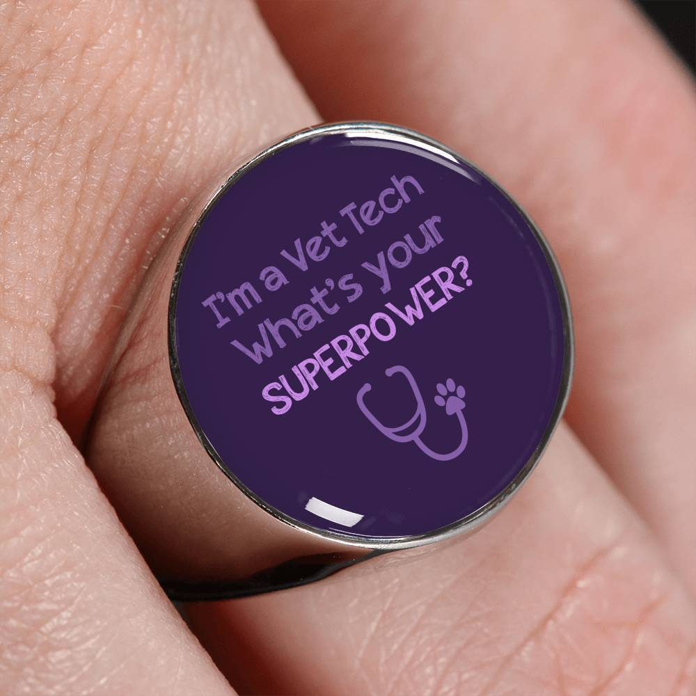 Veterinary Technician Jewelry Gift Signet Ring - I'm a vet tech, whats your superpower?-Ring-I love Veterinary