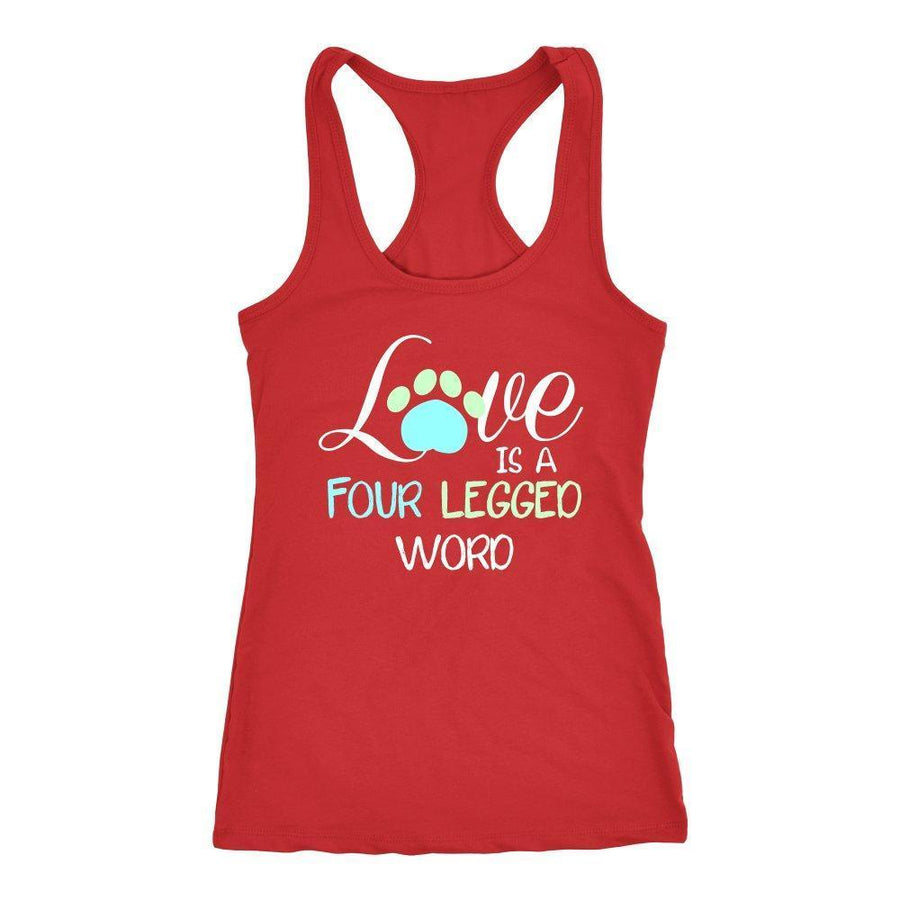 Pets - Love is a four legged word Tank Top