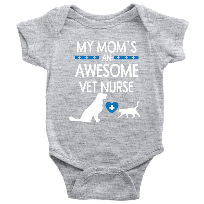 Vet Nurse- My Mom's an Awesome Vet Nurse Baby Bodysuit/Infant/Toddler T-shirt-T-shirt-I love Veterinary