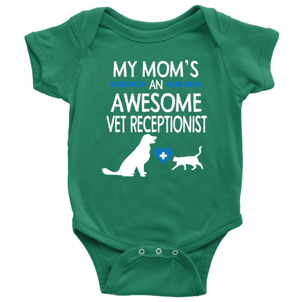Vet Receptionist- My Mom's an Awesome Vet Receptionist Baby Bodysuit/Infant/Toddler T-shirt-T-shirt-I love Veterinary
