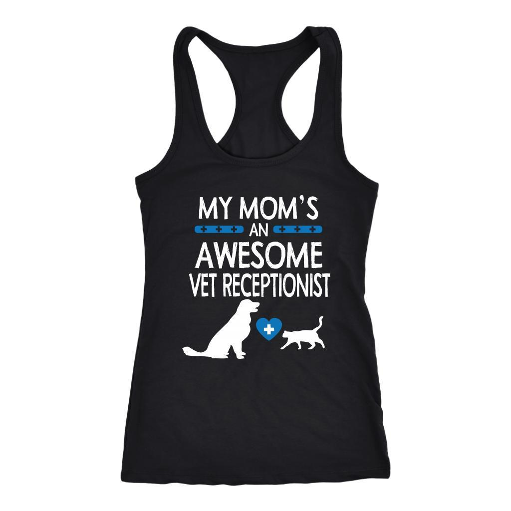 Vet Receptionist - My Mom's an Awesome Vet Receptionist Tank Top-T-shirt-I love Veterinary