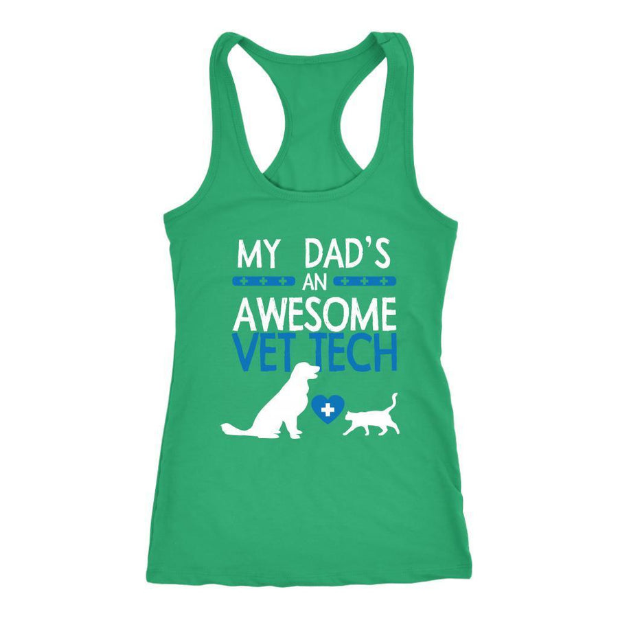 Vet Tech - My Dad's an Awesome Tank Top-T-shirt-I love Veterinary