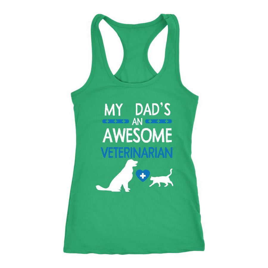 Veterinarian - My Dad's an Awesome Tank Top-T-shirt-I love Veterinary