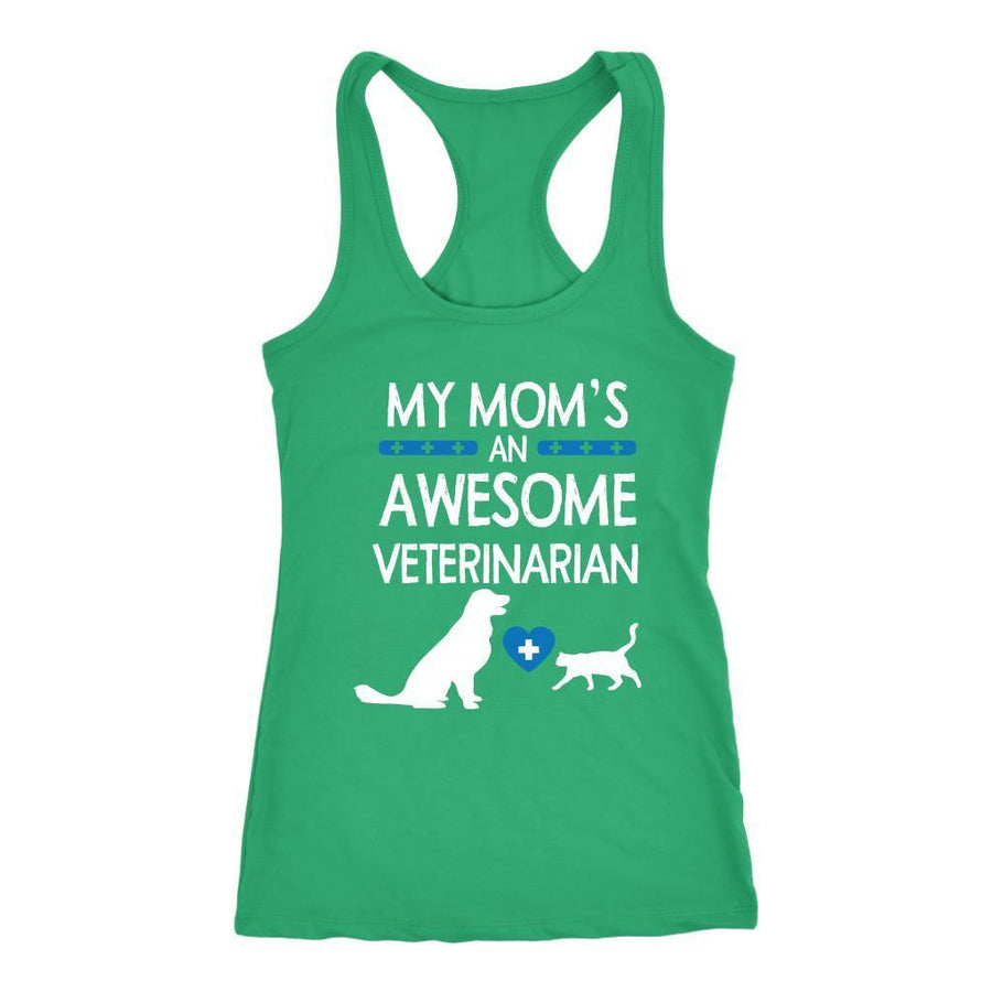 Veterinarian - My Mom's an Awesome Veterinarian Tank Top-T-shirt-I love Veterinary
