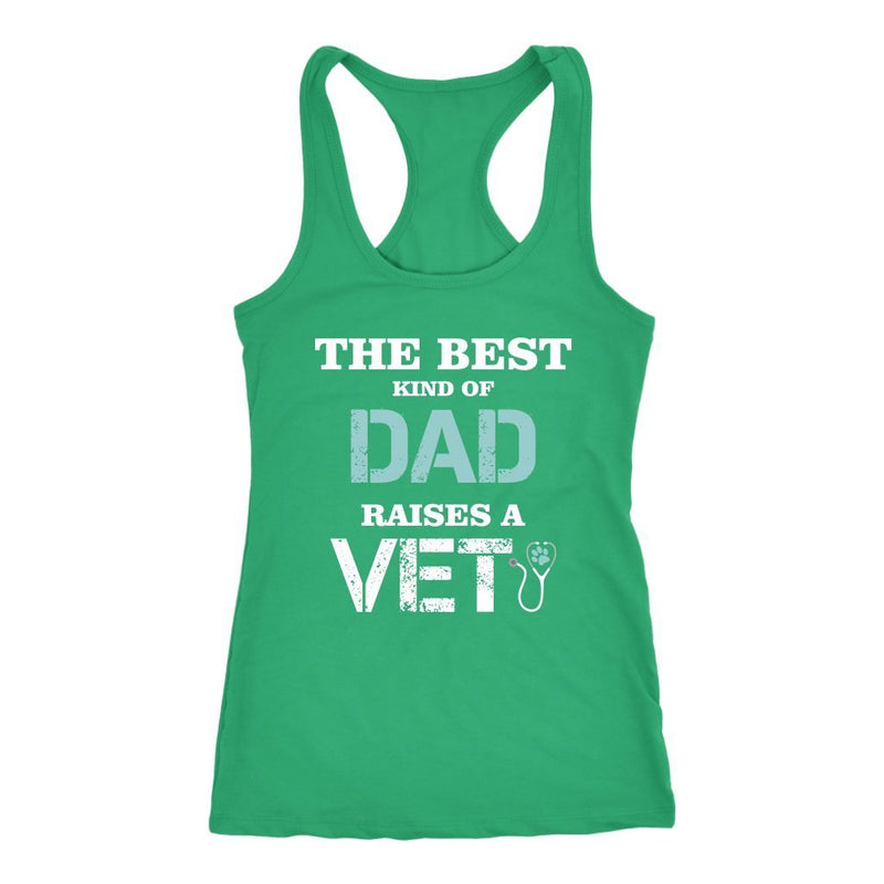Veterinarian - The best kind of Dad raises a Vet Tank Top-T-shirt-I love Veterinary