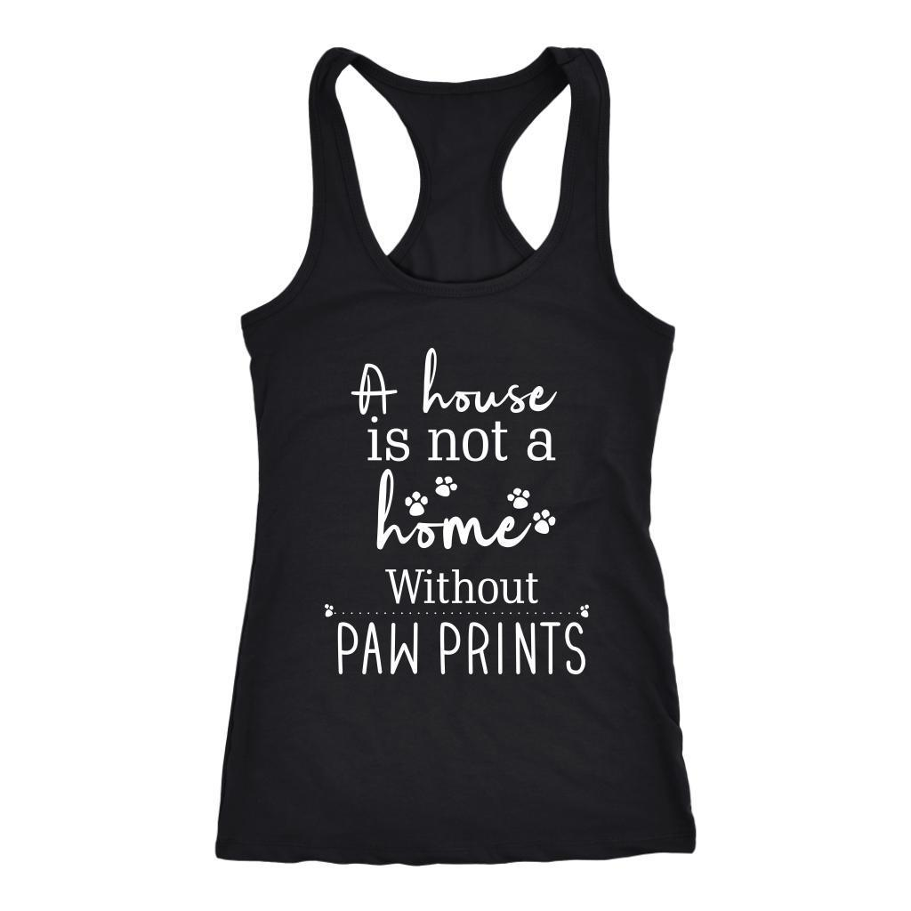 Veterinary - A house is not a home without Pawprints Tank Top-T-shirt-I love Veterinary