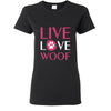 Dogs- Live, Love, Woof T-shirt/ Hoodie-T-shirts and Hoodie-I love Veterinary