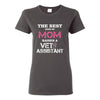 Vet Assistant- The best kind of Mom raises a Vet Assistant T-shirt/ Hoodie-T-shirts and Hoodie-I love Veterinary