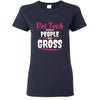 Vet Tech - Vet Tech because people are Gross T-shirt/ Hoodie-T-shirts and Hoodie-I love Veterinary