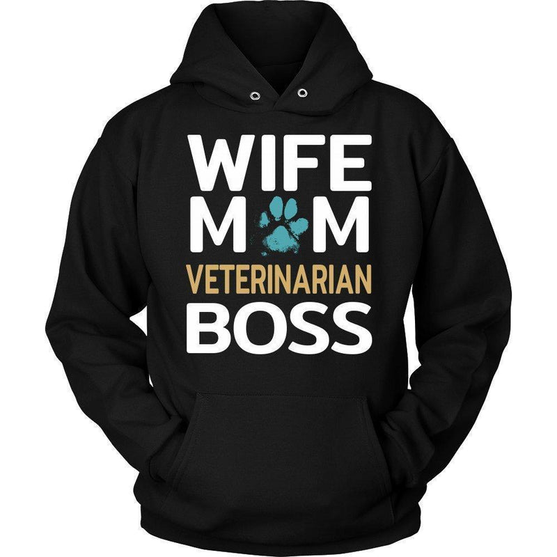 Veterinarian- Wife Mom Veterinarian BOSS T-shirt/ Hoodie-T-shirts and Hoodie-I love Veterinary