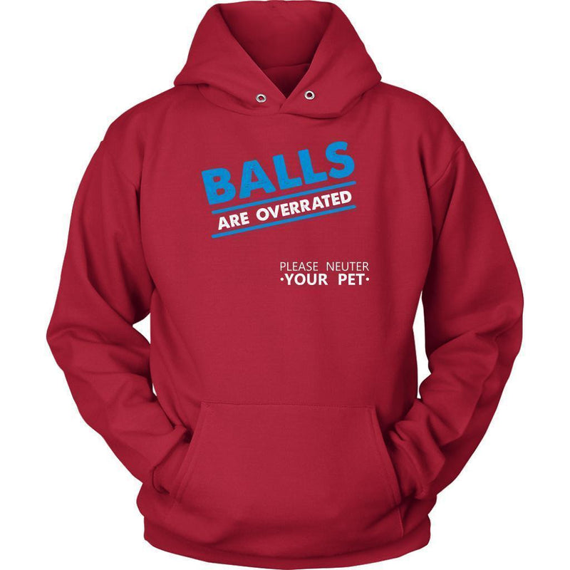 Veterinary- Balls are overrated T-shirt/ Hoodie-T-shirts and Hoodie-I love Veterinary