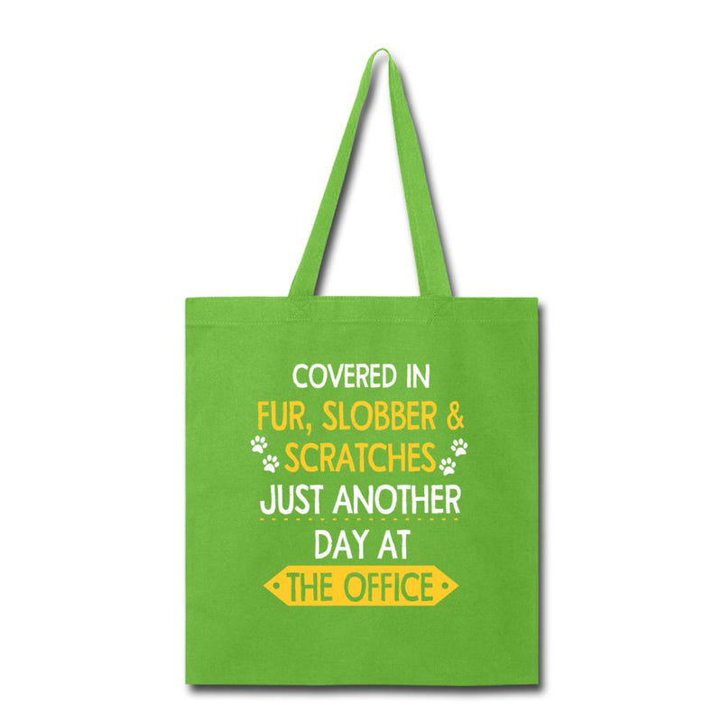 Fur, Slobber, Scratches another day in the office Cotton Tote Bag-Tote Bag-I love Veterinary