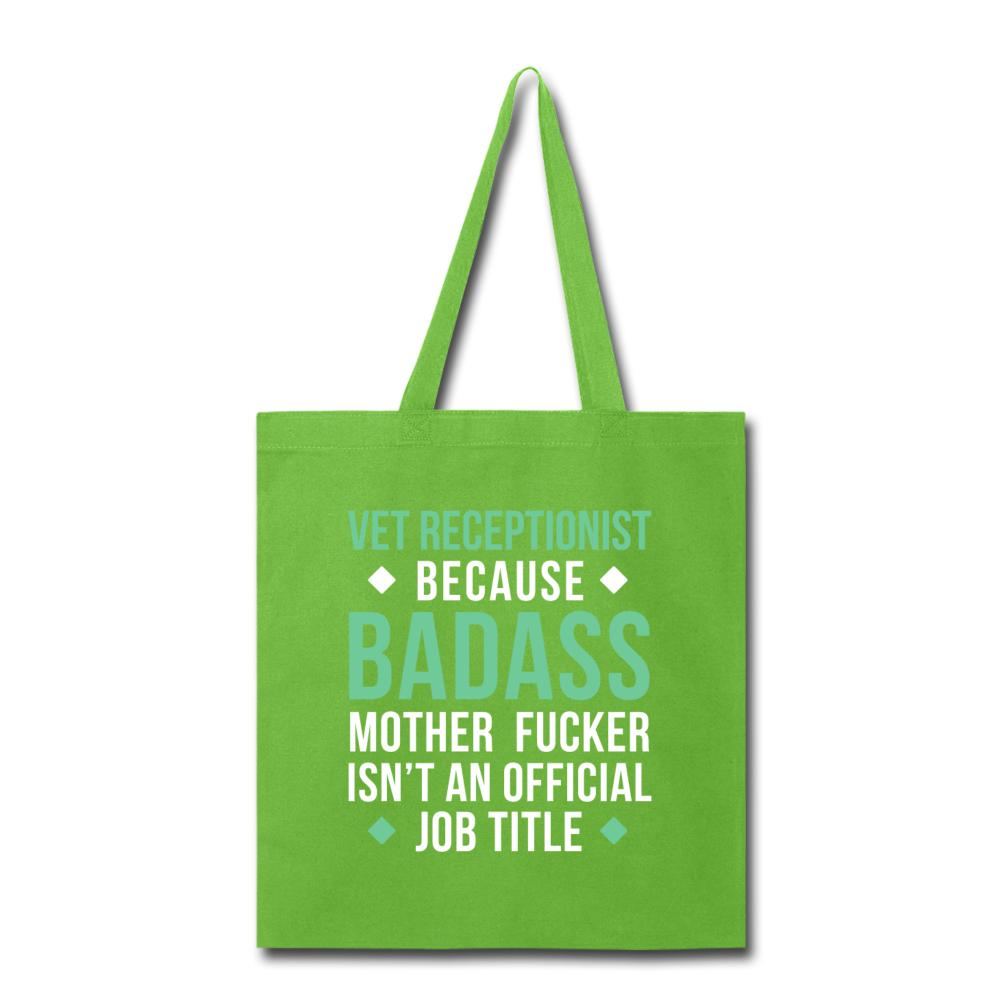 Vet Receptionist because badass mother fucker isn't an official job title Cotton Tote Bag-Tote Bag-I love Veterinary