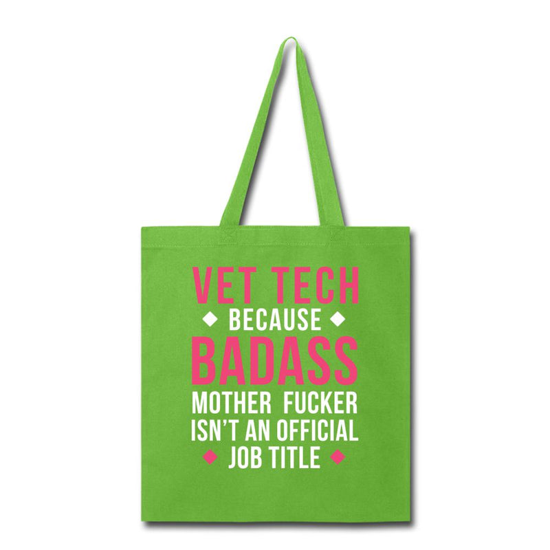 Vet Tech because badass mother fucker isn't an official job title Cotton Tote Bag-Tote Bag-I love Veterinary