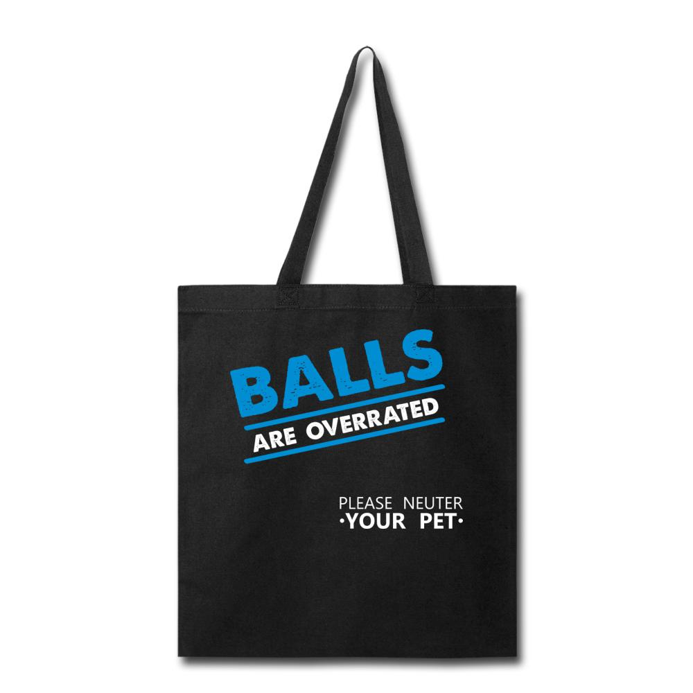 Veterinary - Balls are overrated Cotton Tote Bag-Tote Bag-I love Veterinary