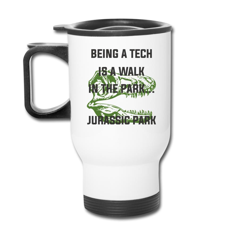 Being a Tech is like walk in the park Jurassic Park 14oz Travel Mug-Travel Mug-I love Veterinary