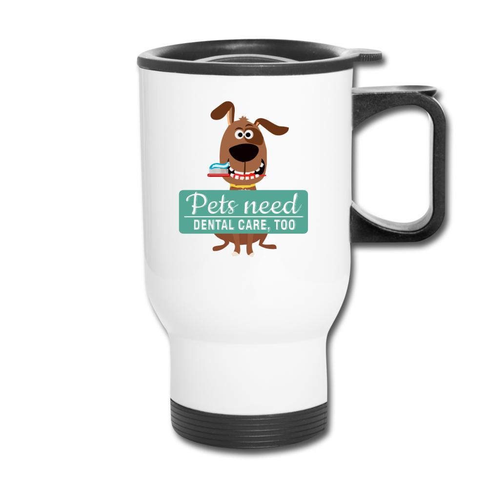 Pets Need Dental Care Too 14oz Travel Mug-Travel Mug-I love Veterinary