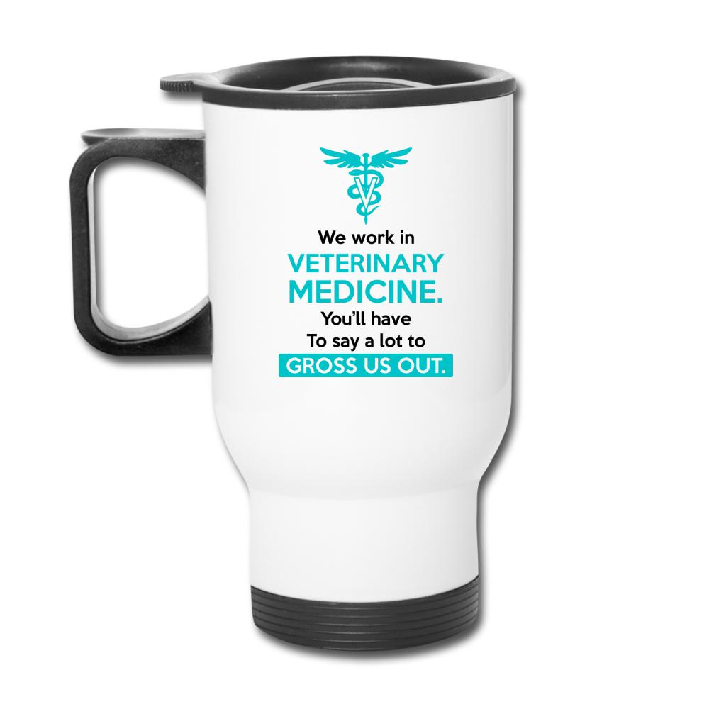 We work in veterinary medicine 14oz Travel Mug-Travel Mug-I love Veterinary