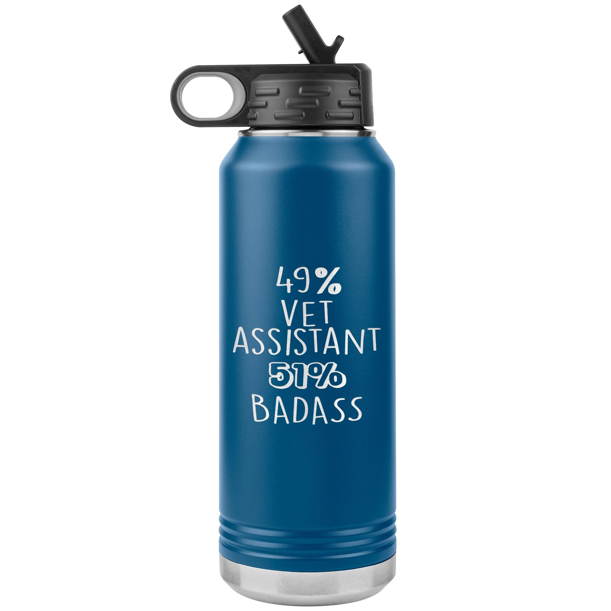 49% Vet Assistant 51% Badass Water Bottle Tumbler 32 oz-Tumblers-I love Veterinary
