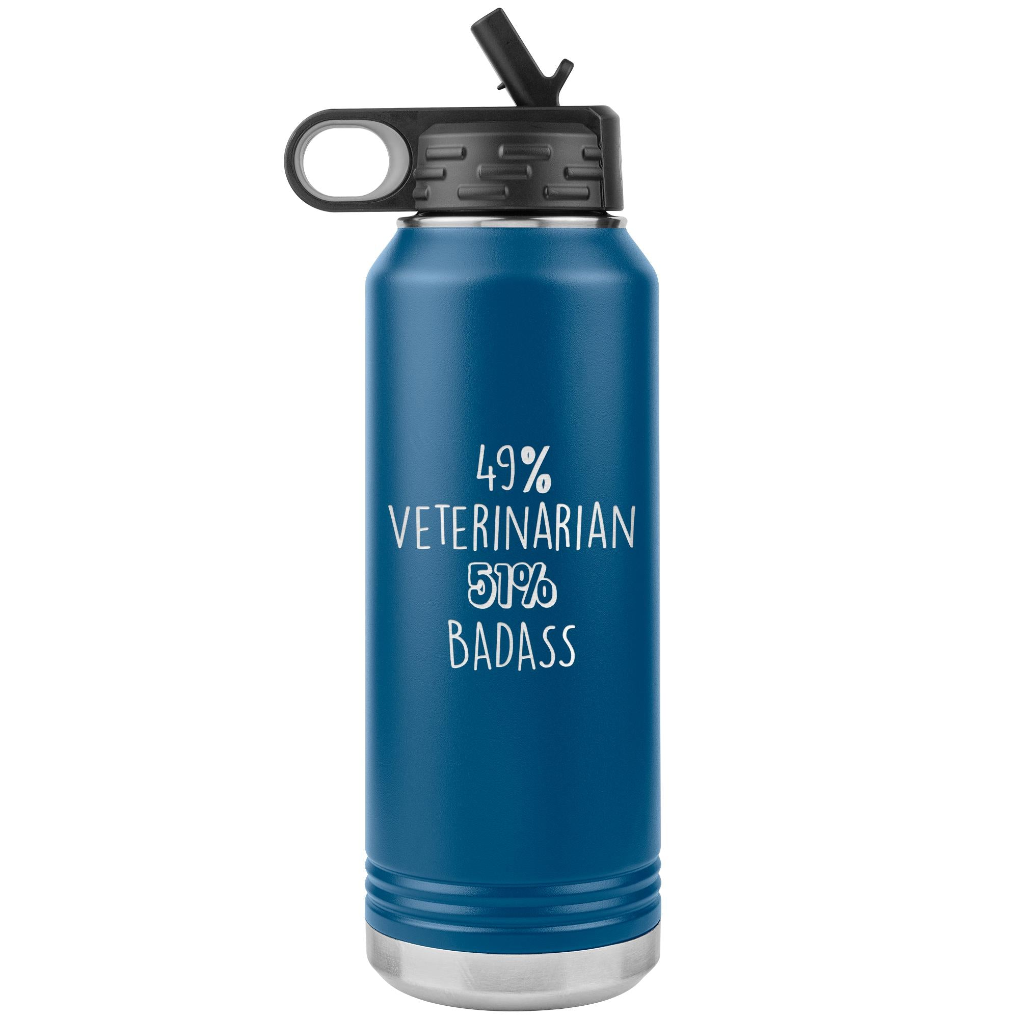 49% Veterinarian 51% Badass Water Bottle Tumbler 32 oz-Tumblers-I love Veterinary