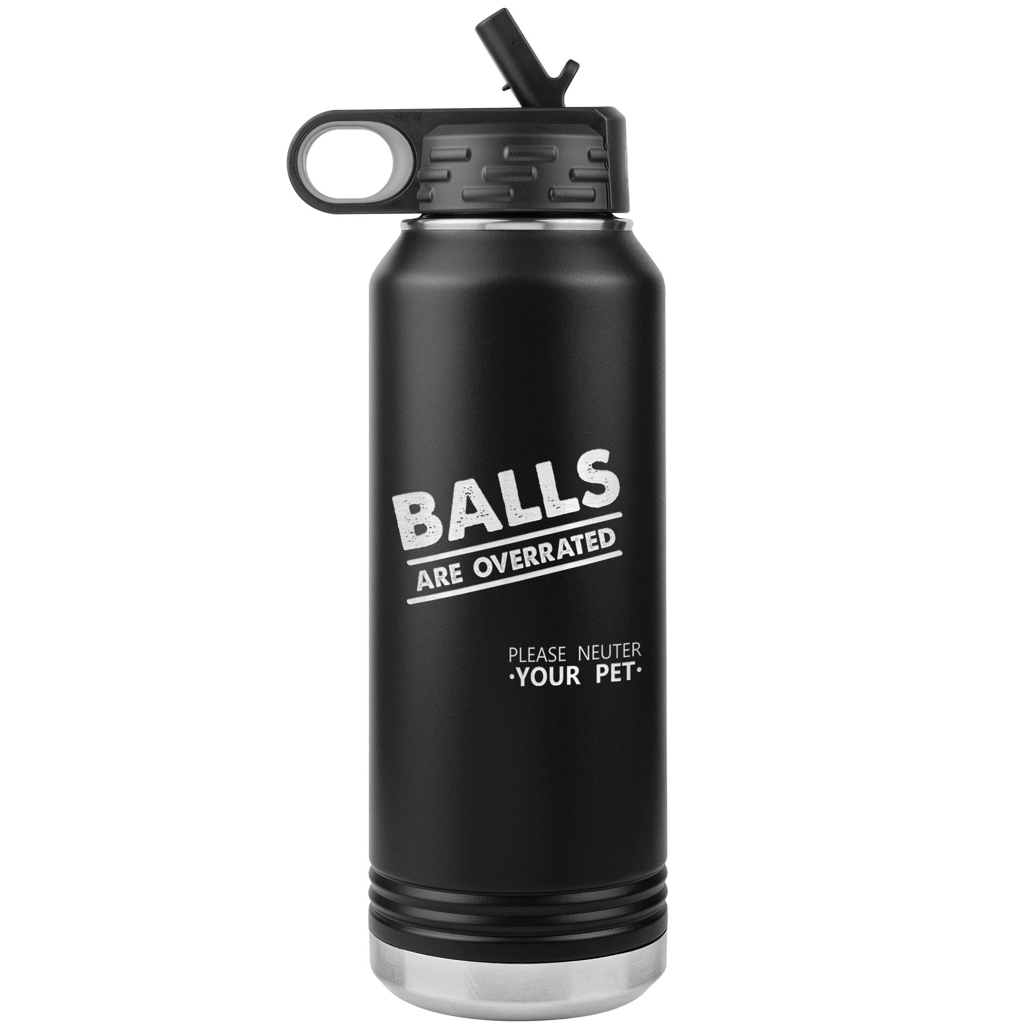 Balls are overrated Water Bottle Tumbler 32 oz-Tumblers-I love Veterinary
